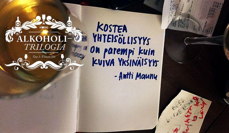 Kostea yhteisöllisyys on parempi kuin kuiva yksinäisyys, sanoo biletutkija Antti Maunu. Onko näin?