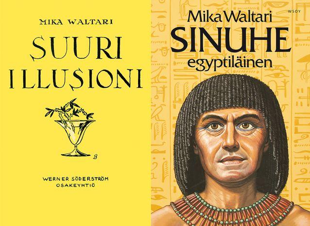 Waltarin läpimurtoteos Suuri illusioni ja kansainvälisen maineen tuonut Sinuhe, egyptiläinen. Kuvat: WSOY:n kuvapankki.