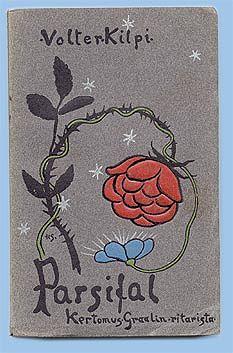 """Volter Kilven toisen kirjan, """"Parsifal. Kertomus Graalin ritarista"""" (1902) ensipainos. Kansikuva: Hugo Simberg."""