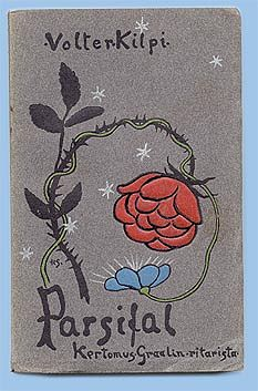 The first edition of Volter Kilpi's second novel, 'Parsifal. Kertomus Graalin ritarista' (Parsifal. A Tale of a Knight of the Grail), 1902. Cover by Hugo Simberg.