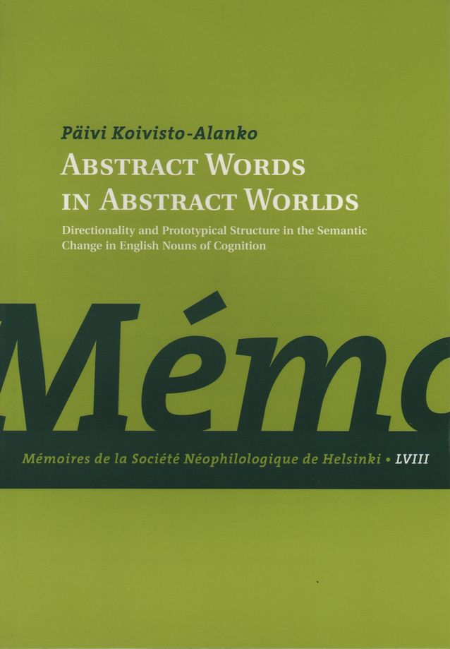 "Päivi Koivisto-Alangon väitöskirja ""Abstract Words in Abstract Worlds"" (2000).​"