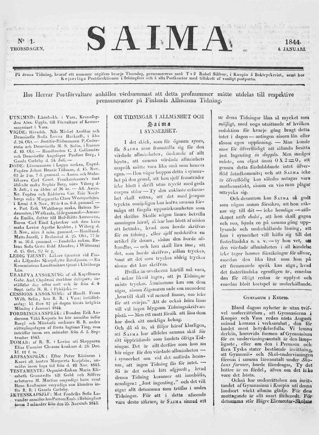 """Palattuaan Ruotsista Snellman valittiin Kuopion yläalkeiskoulun rehtoriksi vuonna 1844. Samana vuonna hän ryhtyi myös toimittamaan lehtiä """"Saima"""" ja """"Maamiehen ystävä"""". Kuva: Kansalliskirjaston digitoidut aineistot. Saima 4.1.1844."""