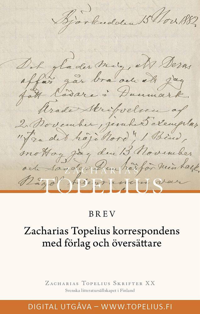 Zacharias Topelius Skrifter XX digitaalisena julkaisuna. Kuvalähde: Helsingin yliopistomuseo.