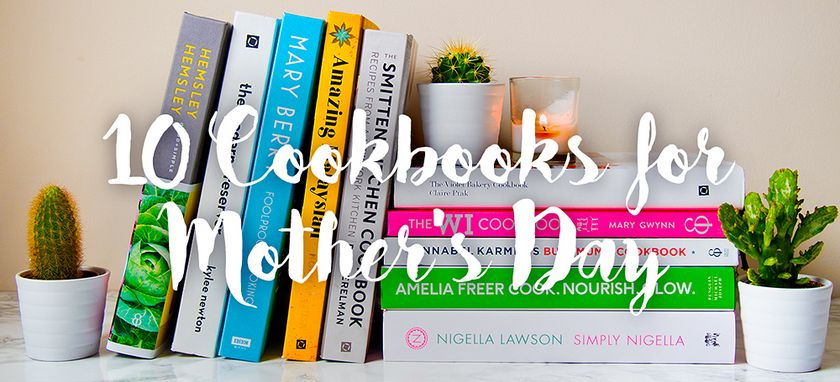 10 Cookbooks to gift on Mother's Day