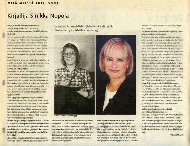 Kirsikka Saari toimi vuonna 2001 Ylioppilaslehden toimittajana. Kuvassa hänen kirjoittamansa artikkeli Sinikka Nopolasta. Lähde: Ylioppilaslehti 18/2001, 14.12.2001.