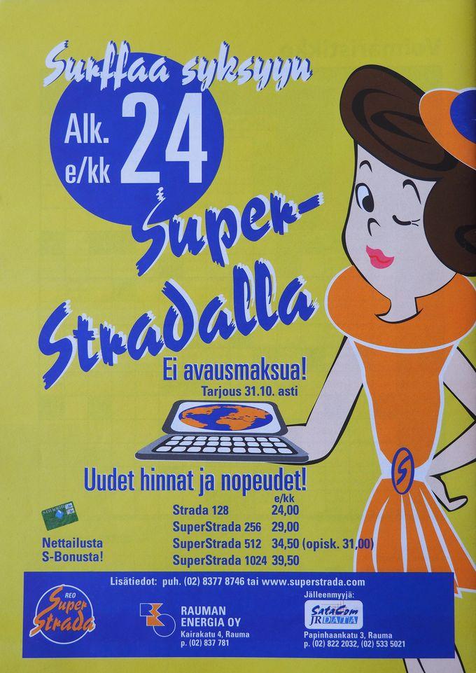 SuperStrada – Sukkelan edeltäjä