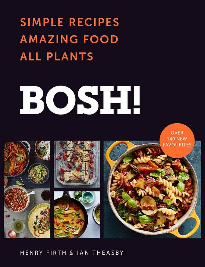 Bosh! champions unpretentious plant-based recipes