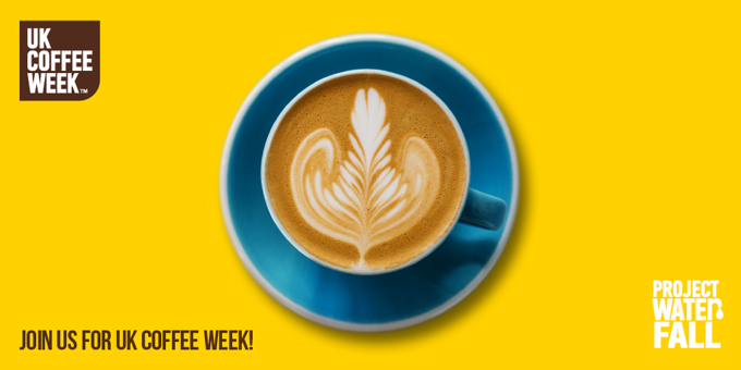 UK Coffee Week will raise funds for Project Waterfall