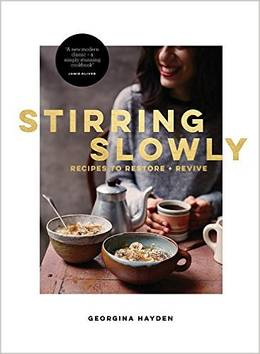 Cover of Stirring Slowly: Recipes to Restore and Revive