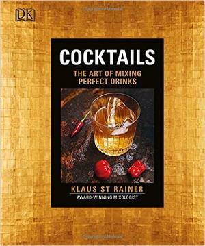 Cover of Cocktails: The Art of Mixing Perfect Drinks