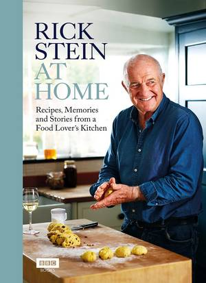 Cover of Rick Stein at Home: Recipes, Memories and Stories from a Food Lover's Kitchen