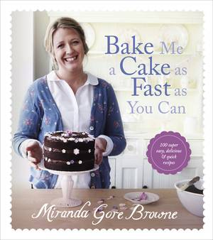 Cover of Bake Me a Cake as Fast as You Can