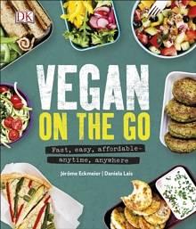 Cover of Vegan on the Go: Fast, Easy, Affordable - Anytime, Anywhere