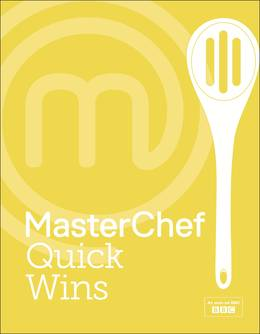 Cover of MasterChef Quick Wins
