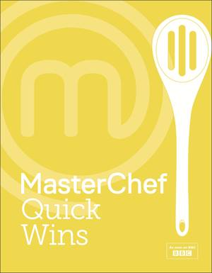 Cover of MasterChef Quick Wins