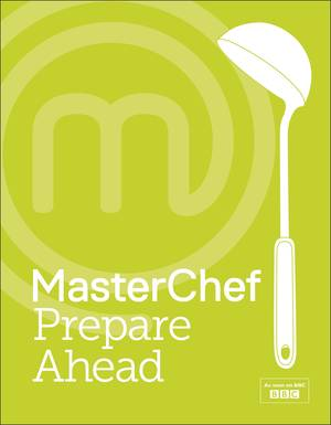 Cover of MasterChef Prepare Ahead