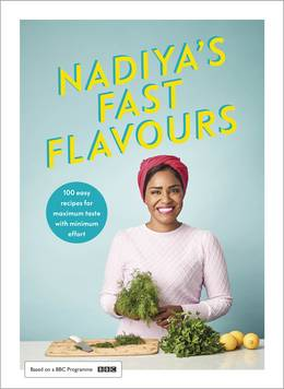 Cover of Nadiya's Fast Flavours