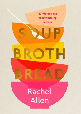 Cover of Soup Broth Bread