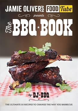 Cover of Jamie's Food Tube: The BBQ Book