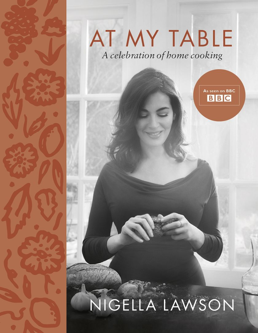 At my Table by Nigella Lawson - 2018 Cookbook for Mother's Day Gift