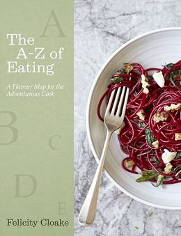 Cover of The A-Z of Eating: A Flavour Map for the Adventurous Cook