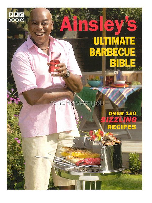 best bbq cookbooks ainsleys ultimate barbecue bible ainsley hariott