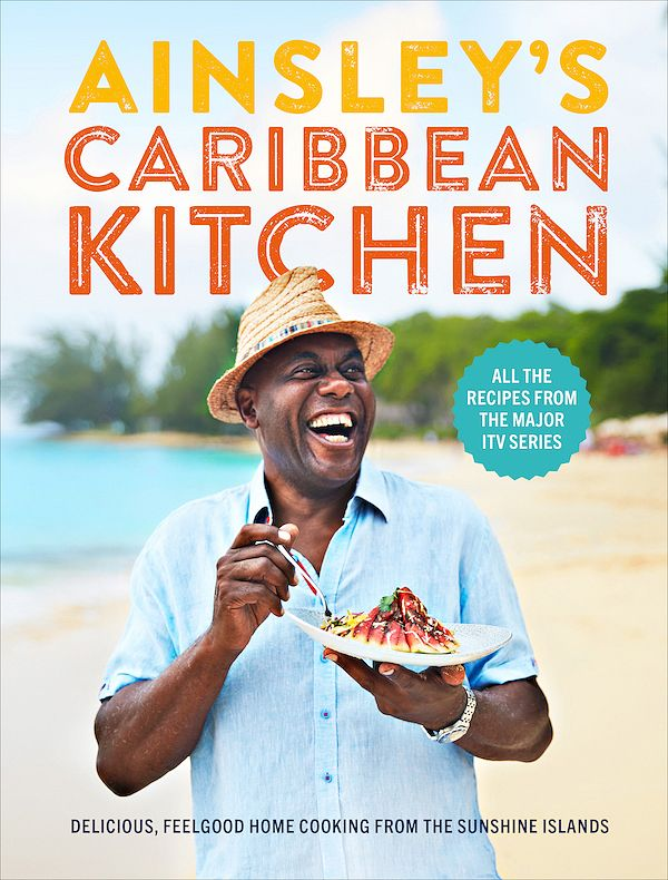christmas 2019 best cookbooks from food tv shows ainsley caribbean kitchen ainsley harriott
