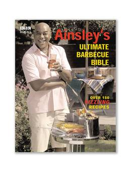 Cover of Ainsley's Ultimate Barbecue Bible