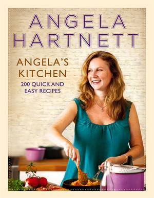 Cover of Angela's Kitchen: 200 Quick and Easy Recipes