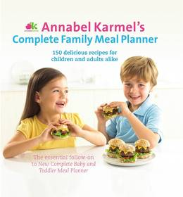 Cover of Annabel Karmel's Complete Family Meal Planner