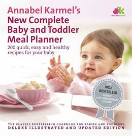 Cover of Annabel Karmel's New Complete Baby & Toddler Meal Planner - 4th Edition