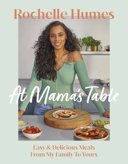 Cover of At Mama's Table: Easy & Delicious Meals From My Family To Yours