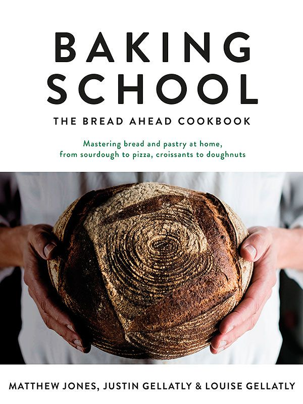 The Best Baking Cookbooks Of 2019 baking school the bread ahead cookbook