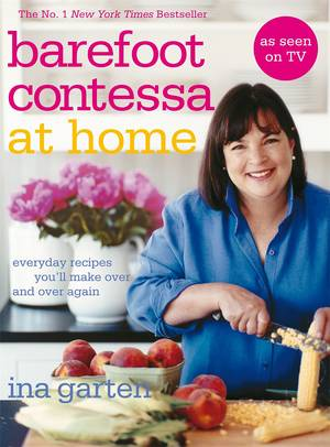 Cover of Barefoot Contessa At Home: Everyday Recipes You'll Make Over and Over Again