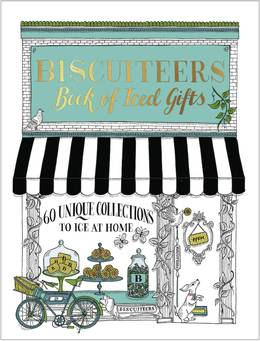 Cover of Biscuiteers Book of Iced Gifts