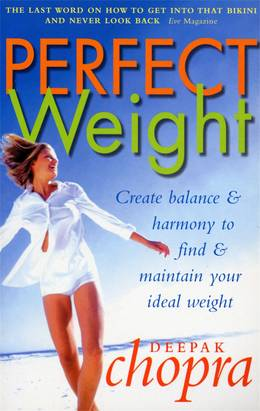 Cover of Perfect Weight: The Complete Mind/Body Programme For Achieving and Maintaining Your Ideal Weight