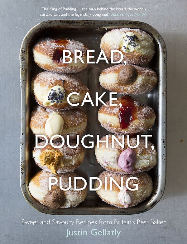 best bread cookbooks bread cake doughnut pudding justin gellatly