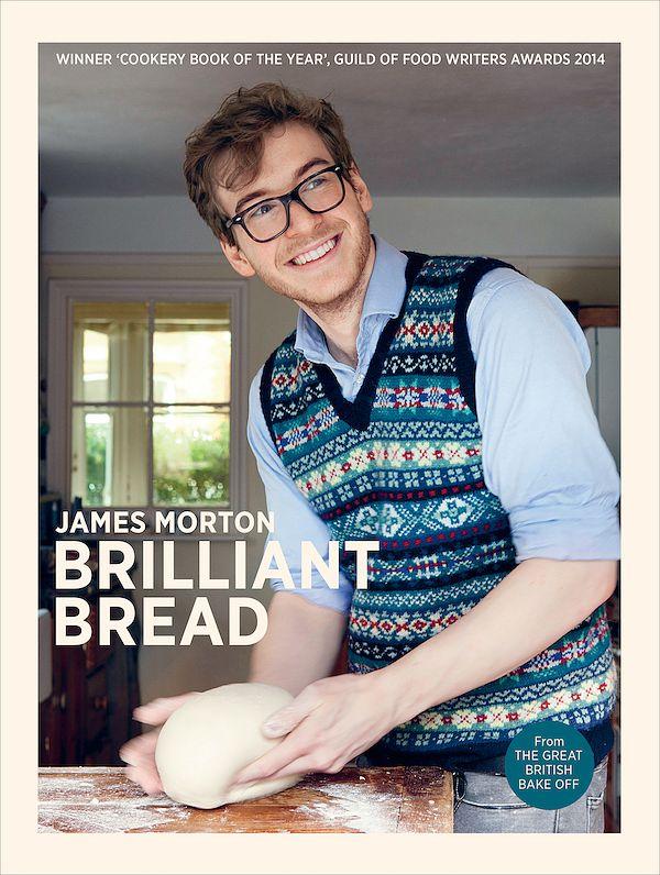 best bread cookbooks james morton brilliant bread