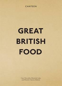 Cover of Canteen: Great British Food