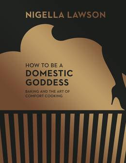 Cover of How To Be A Domestic Goddess