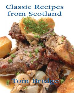 Cover of Classic Recipes From Scotland