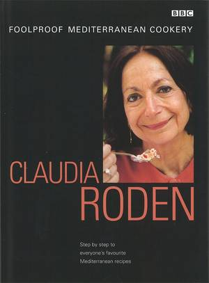Cover of Claudia Roden's Foolproof Mediterranean Cookery