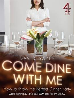 Cover of Come Dine With Me: Dinner Party Perfection