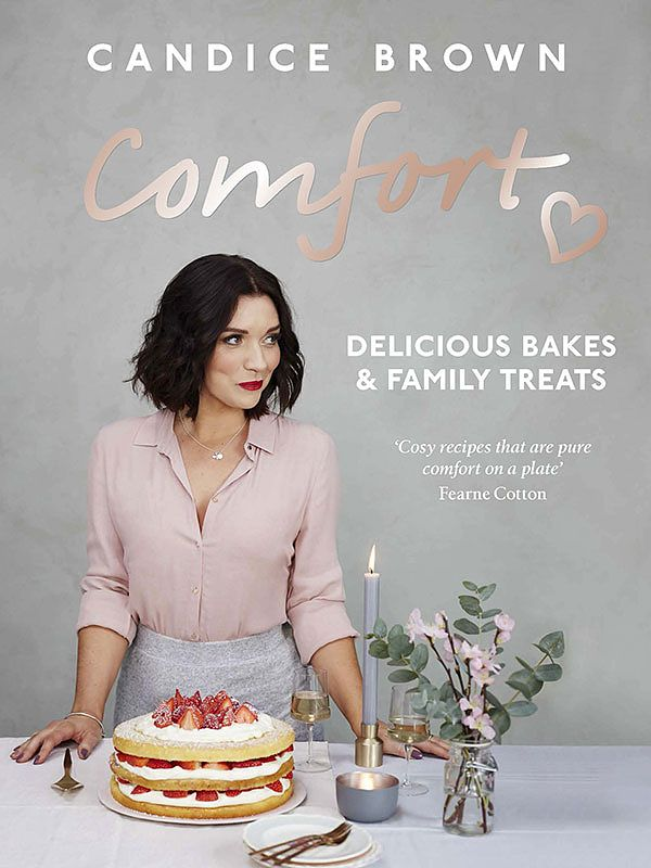The Best Baking Cookbooks Of 2019 comfort candice brown