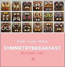 Cover of SymmetryBreakfast: Cook-Love-Share