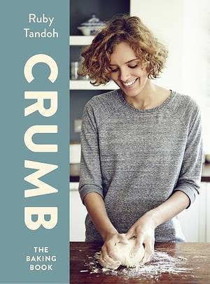Cover of Ruby Tandoh's Crumb: The Baking Book