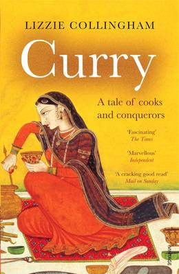 Cover of Curry: A Tale of Cooks and Conquerors