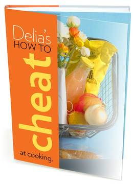 Cover of Delia's How to Cheat at Cooking