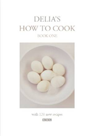 Cover of Delia's How To Cook: Book One