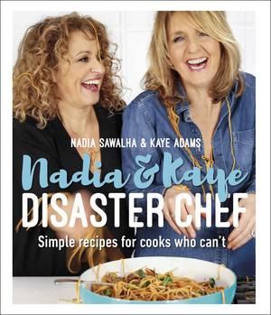 Cover of Nadia & Kaye Disaster Chef